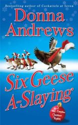 Donna Andrews: Six Geese A-Slaying (Meg Langslow Mysteries)