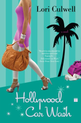 Lori Culwell: Hollywood Car Wash: A Novel