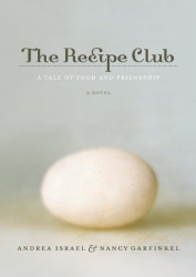 Andrea Israel: The Recipe Club: A Tale of Food and Friendship