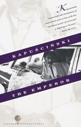 Ryszard Kapuscinski: The Emperor