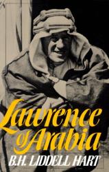 Basil Henry Liddell Hart: Lawrence of Arabia (Da Capo Paperback)