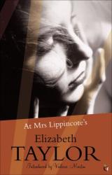 Elizabeth Taylor: At Mrs Lippincote's
