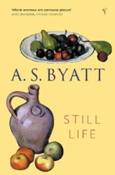 A S Byatt: Still Life