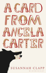 Susannah Clapp: A Card from Angela Carter