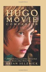 Brian Selznick: The Hugo Movie Companion