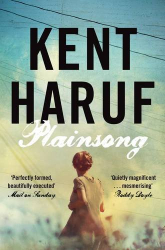 Kent Haruf: Plainsong