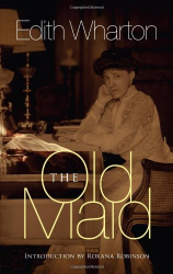 Edith Wharton: The Old Maid
