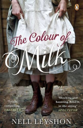 Nell Leyshon: The Colour of Milk (Fiction Uncovered 2013)