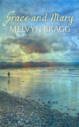 Melvyn Bragg: Grace and Mary