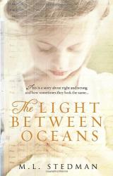 M L Stedman: The Light Between Oceans
