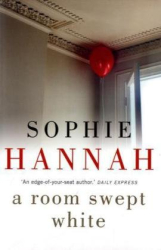 Sophie Hannah: A Room Swept White (Unabridged audio)
