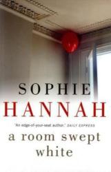 Sophie Hannah: A Room Swept White (Unabridged audio)