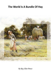Roy Alan Preece: The World is a Bundle of Hay
