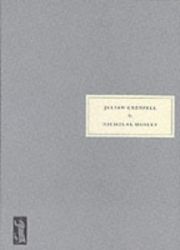Nicholas Mosley: Julian Grenfell: His Life and the Times of His Death, 1888-1915