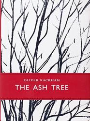 Oliver Rackham: The Ash Tree