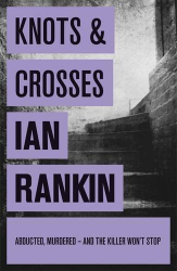 Ian Rankin: Knots And Crosses (Rebus 1 - audio book)