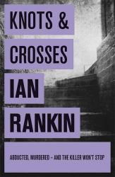 Ian Rankin: Knots And Crosses (Rebus 1 - audio book)