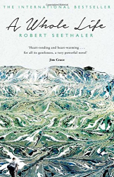 Robert Seethaler: A Whole Life