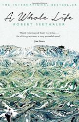 Robert Seethaler: A Whole Life