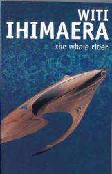 Witi Ihimaera: The Whale Rider