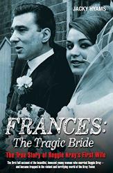 Jacky Hyams: Frances - The Tragic Bride