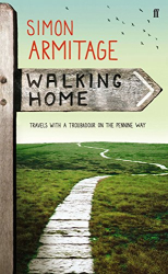 Simon Armitage: Walking Home