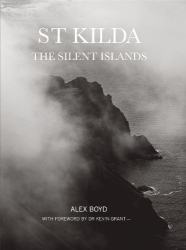 Alex Boyd: St Kilda: The Silent Islands