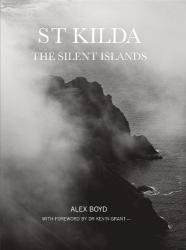 Alex Boyd: St Kilda: The Silent Islands