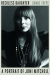 David Yaffe: Reckless Daughter: A Portrait of Joni Mitchell