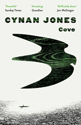 Cynan Jones: Cove