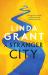 Linda Grant: A Stranger City