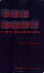 Milton Bennett: Basic Concepts of Intercultural Communication