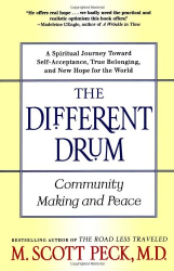 M. Scott Peck: The Different Drum: Community Making and Peace