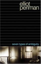Elliot Perlman: Seven Types of Ambiguity