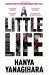 Hanya Yanagihara: A Little Life