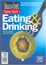 : Time Out New York Eating & Drinking 2005