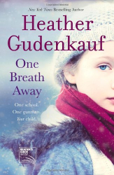Heather Gudenkauf: One Breath Away