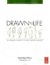 Walt Stanchfield: Drawn to Life: 20 Golden Years of Disney Master Classes: Volume 1: The Walt Stanchfield Lectures