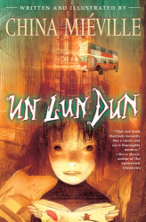 China Mieville: Un Lun Dun