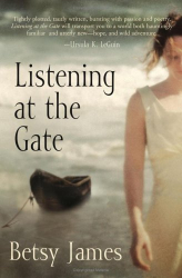Betsy James: Listening at the Gate
