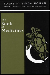 Linda Hogan: The Book of Medicines: Poems