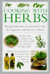 : Cooking with Herbs: Bring Fresh Tastes to Your Food with the Fragance and Flavour of Herbs (Cook's Essentials)
