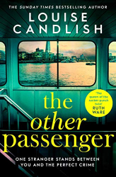 Candlish, Louise: The Other Passenger