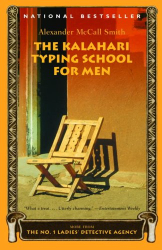 Alexander McCall Smith: The Kalahari Typing School for Men