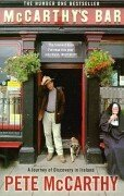 Pete McCarthy: McCarthy's Bar: A Journey of Discovery in Ireland (A Lir book)