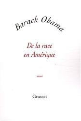 Barack Obama: De la race en Amérique : Edition bilingue français-anglais