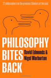 Edmonds & Warburton: Philosophy Bites Back