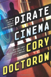 Cory Doctorow: Pirate Cinema