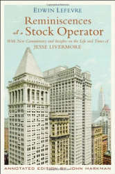 Edwin Lefèvre: Reminiscences of a Stock Operator Annotated Edition