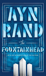 Ayn Rand: The Fountainhead
